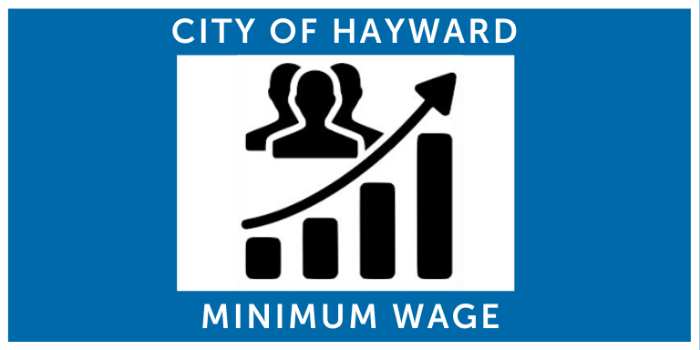Blue rectangle with the words City of Hayward Minimum Wage in white