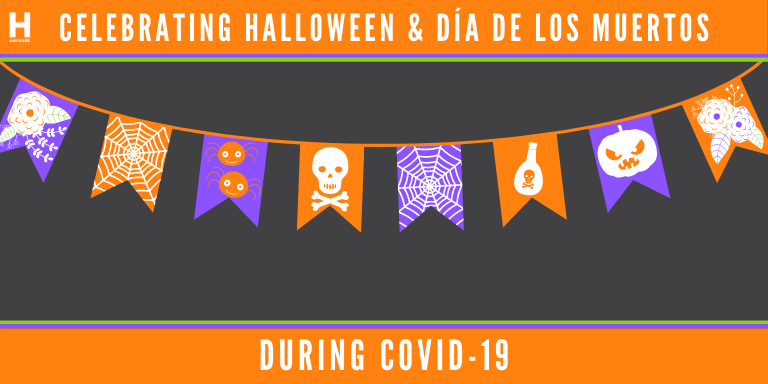 A orange, purple and black banner with the text: Celebrating Halloween and Dia de Los Muertos during COVID-19