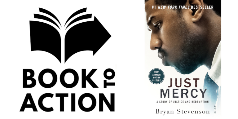 The Book to Action logo and book cover for Just Mercy